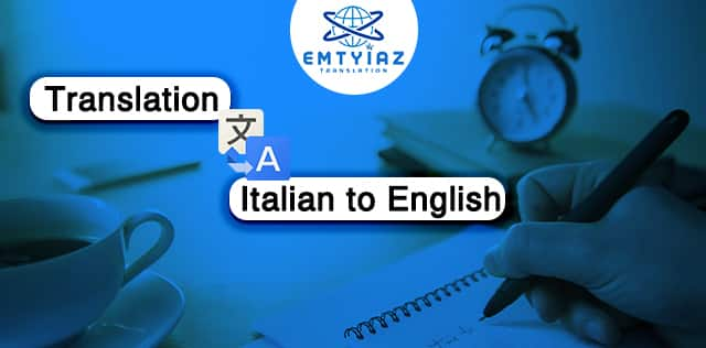 Italian to English Translation Service